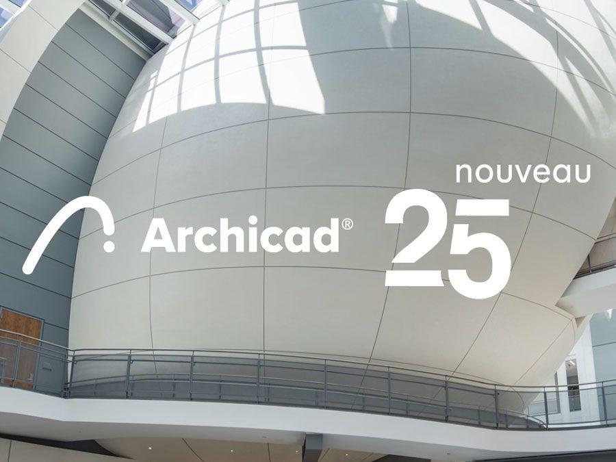 Sortie d'Archicad 25 – Les nouveautés